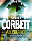 Allegiance by Trevor R Corbett