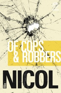 OF-COPS-ROBBERS-MIKE-NICOL-9781415203767-197x300