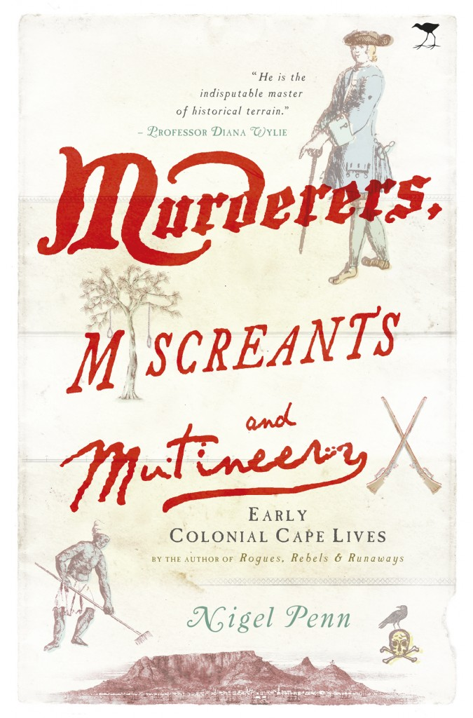Murders Miscreants and Mutineers